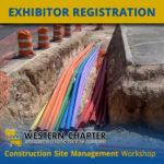 Construction Site Management Workshop Exhibitor Registration